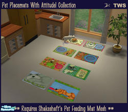 Sims 2 — Pet Placemats Collection by wildstar24 — Pet placemats with attitude! Set includes 8 mats for placement under