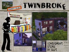 Sims 3 — Twinbroke Consignment Store by Elut — Twinbroke Collection. Got talent, need money or just cleaned up the