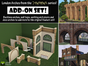 Sims 3 — London Arches Set 2 - Add-On by Cyclonesue — An ADD-ON set by request, an additional collection for the London