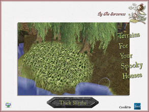 Sims 2 — JJs Thick Shrubs by thesorceress — The 4th set of Terrainpaints to shape and landscapes your lots as you like :)