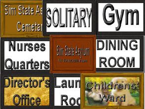 Sims 3 — Asylum and Office Signs by Cerulean Talon — Signs for all, well most of your Sims directional needs. They come