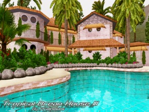 Sims 3 — Tropical Dream House III by Pralinesims — EP's required: World Adventures Ambitions Late Night Generations Pets