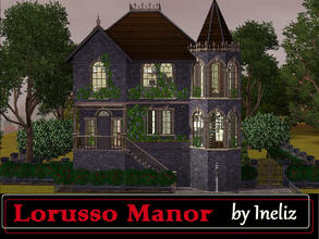 Sims 3 — Lorusso Manor by Ineliz — Lorusso Manor is a beautiful stone house, ideal for a vacation residence or a living