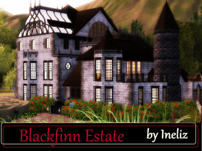 Sims 3 — Blackfinn Estate by Ineliz — Old folk in the town say that this house on the hill was abandoned many years ago,