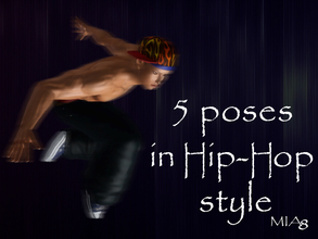 Sims 3 — 5 Poses in HIP-HOP style by Mia8 by mia84 — 5 Poses in HIP-HOP style by Mia8 Poses with the playlist.