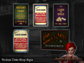 Sims 3 — Medusa Pawnbroker Set by Brunnis-2 — A set of posters and signs for display in any good (or bad) pawnbroker's