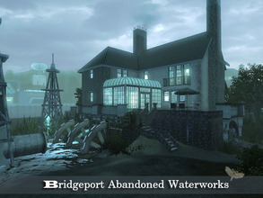 Sims 3 — Bridgeport Abandoned Waterworks by fredbrenny — The moment Freddie stepped into this abandoned lot, she had to