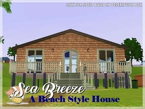 Sims 3 — Sea Breeze: A Beach Style House by PotatoCorgi — Inspired by the house in Hush, featuring one bedroom and one