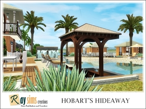 Sims 3 — Hobart's Hideaway (Hotel and Resort) by Ray_Sims —  If surf, sun, and fun are what you're after then this is the