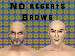 Sims 4 — NO REGERTS Brows by MissKirika — Do you live your life with no regerts? Or was it ragerts? Ragrets? Show the
