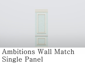 Sims 3 — MZ_Ambitions Wall Match_Single Panel by missyzim — A single panel to match the Ambitions Simple Paneling walls.