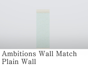 Sims 3 — MZ_Ambitions Wall Match_Plain Wall by missyzim — A plain wall to match the Ambitions Simple Paneling walls.