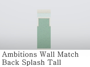 Sims 3 — MZ_Ambitions Wall Match_BS Tall by missyzim — A tall framed back splash wall to match the Ambitions Simple
