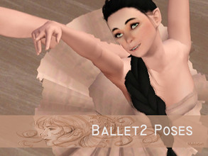 Sims 3 — Swing your legs Ballerina part 2 - 6,5 Poses by Banok — Here come a new ballet poses from me. So Judith (my