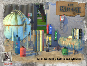 Sims 4 — The Garage - Set 3: Gas Tanks, Bottles and Cylinders by Cyclonesue — A motley collection of gas bottles,