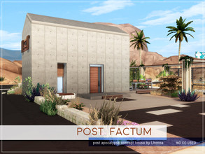 Sims 4 — Post Factum by Lhonna — Concept small house. Concrete walls give safety and modern look in this post-apocalypse