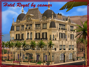 Sims 4 — Hotel Royal by casmar — Luxury, glamor, elegance, refinement, all this you can have if you visit the Hotel