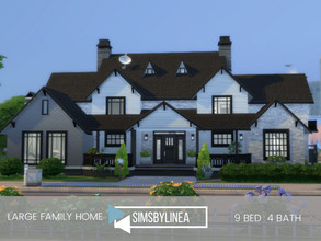 Sims 4 — Large Family Home by SIMSBYLINEA — This large house has more space and beds than you'll ever need! Built to be