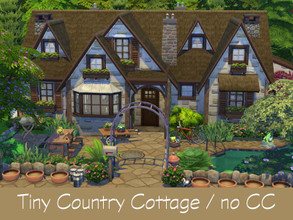 Sims 4 — Tiny Country Cottage / no CC  by Flubs79 — Tiny Country Cottage this house has 1 bed and 1 bathroom, its style