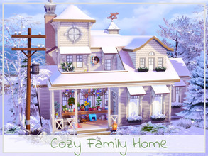 Sims 4 — Cozy Family Home by simmer_adelaina — ---PLEASE DON'T FORGET ABOUT MOO BEFORE PLACING--- Hello everyone! I built