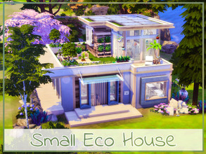 Sims 4 — Small Eco House by simmer_adelaina — ---PLEASE DON'T FORGET ABOUT MOO BEFORE PLACING--- Hello everyone! I have
