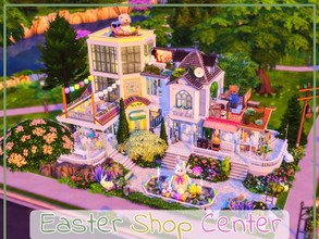 Sims 4 — Easter Shop Center by simmer_adelaina — ---PLEASE DON'T FORGET ABOUT MOO BEFORE PLACING IT--- Hello everyone!