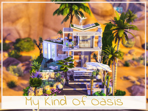 Sims 4 — My Kind Of Oasis by simmer_adelaina — ---PLEASE DON'T FORGET ABOUT MOO BEFORE PLACING--- Hello everyone! I loved