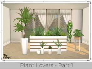 Sims 4 — Plant Lover Set (Part 1) by Chicklet — Plant Lovers Set (Part 1) Plants are not just a beautiful accent piece
