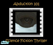 "Sims 2 — ""Abduction 101"" Movie by debbyj3 — What REALLY happens on an alien ship? It's not always a good thing."