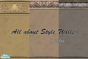 Sims 2 — All about style walls set by FrozenStarRo — New set of walls for mansions. Enjoy!